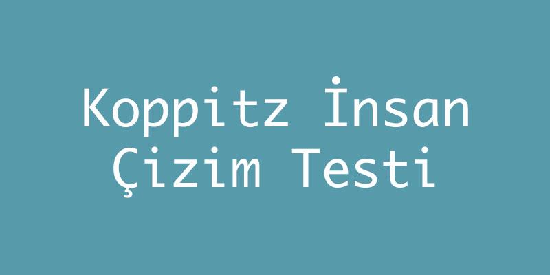 Koppitz İnsan Çizim Testi