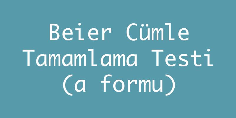 Beier Cümle Tamamlama Testi (a formu)