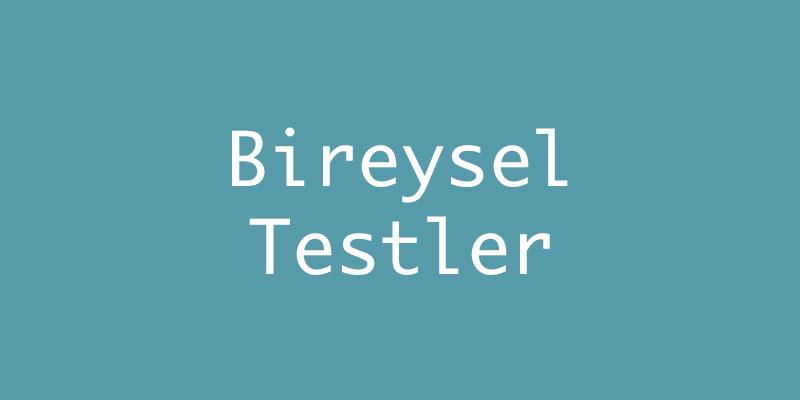 Bireysel Testler
