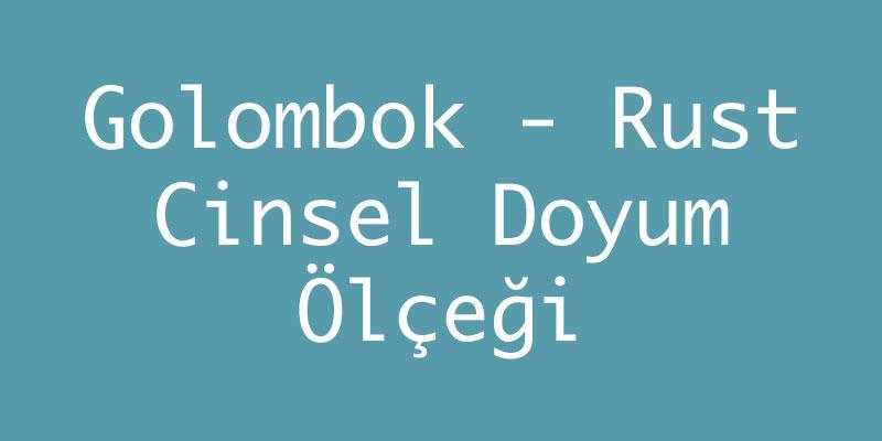 Golombok - Rust Cinsel Doyum Ölçeği