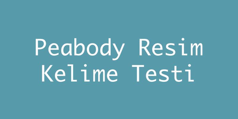 Peabody Resim Kelime Testi